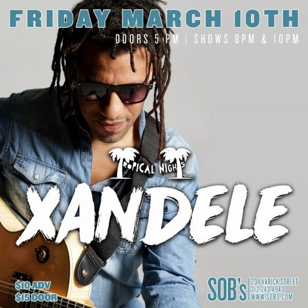 Xandele at SOBs Tropical Nights New York